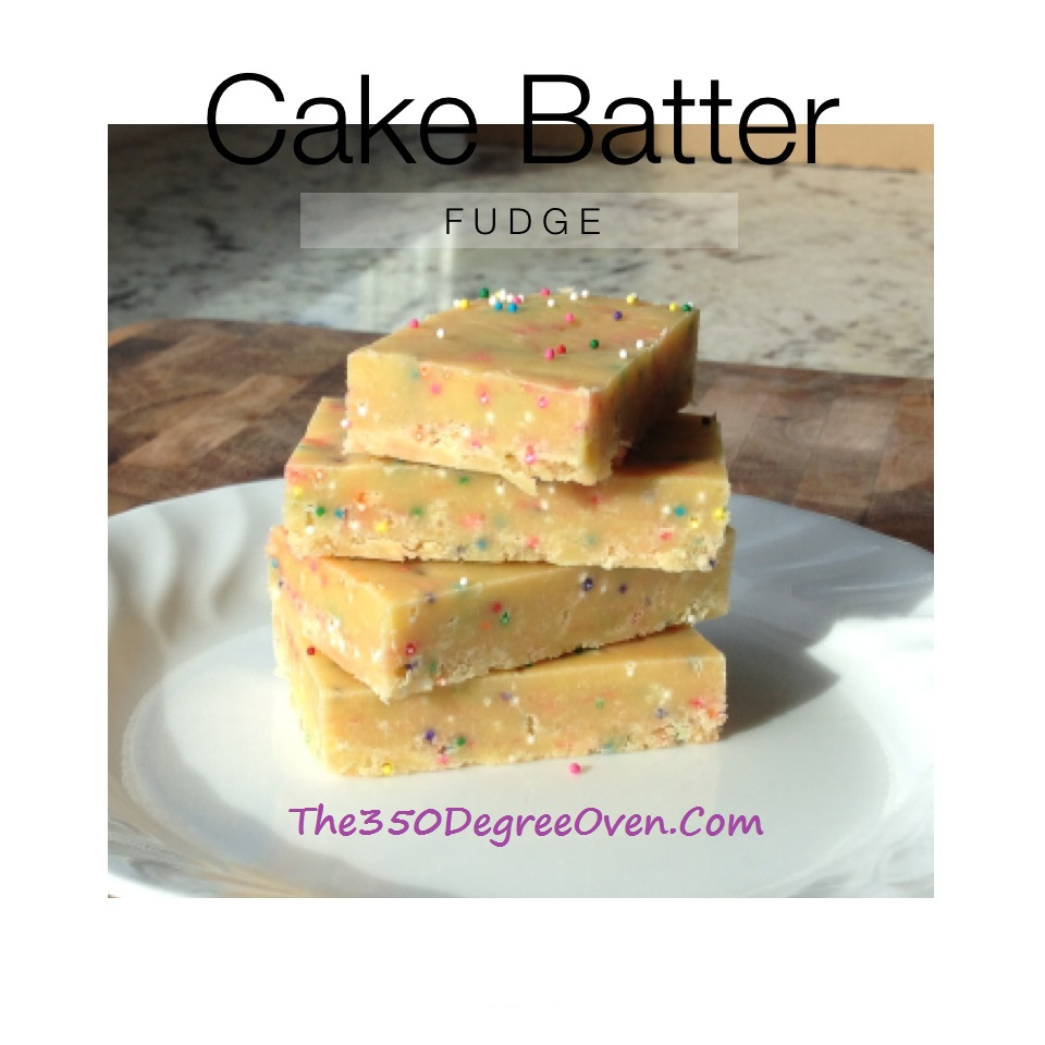 Cake Batter Fudge Aka Birthday Cake Fudge No Bake Recipe Made